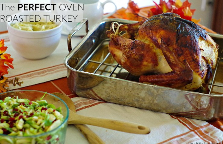 The PERFECT Oven Roasted Turkey