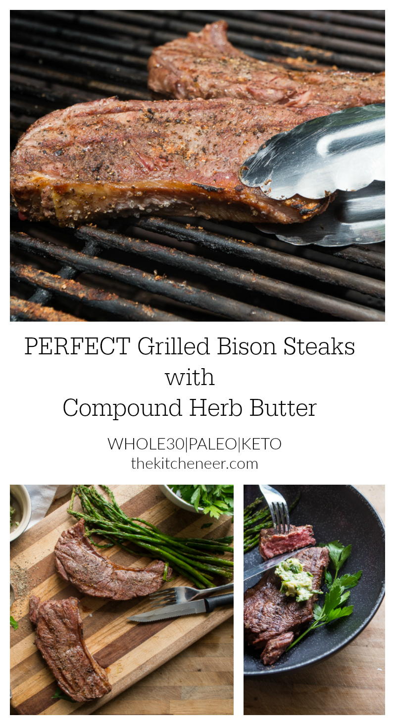 Perfect Grilled Bison Steaks with a Compound Herb Clarified Butter- the best grilled steak recipe topped with melty herb butter will make a great summer weeknight dinner!|thekitcheneer.com